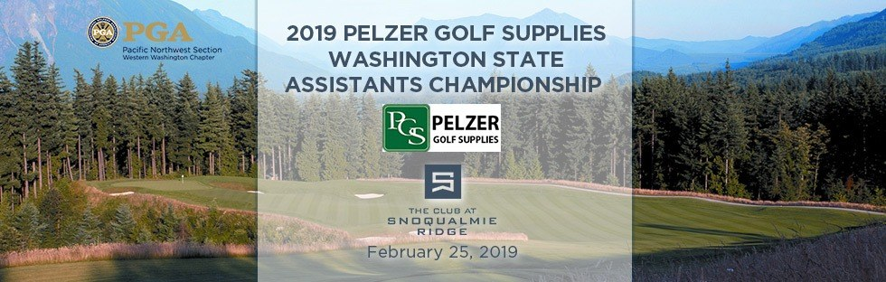 2019 Pelzer Golf Supplies Washington State Assistants Championship @ The Club at Snoqualmie Ridge | Snoqualmie | Washington | United States