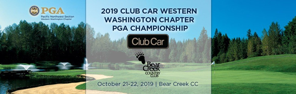 2019 Club Car WWC PGA Chapter Championship @ Bear Creek CC | Woodinville | Washington | United States